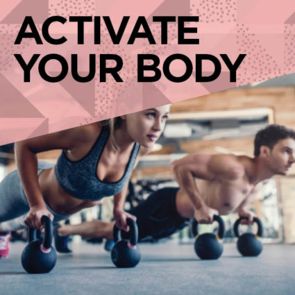 Activate Your Body