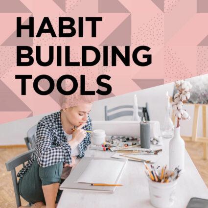 Habit Building Tools